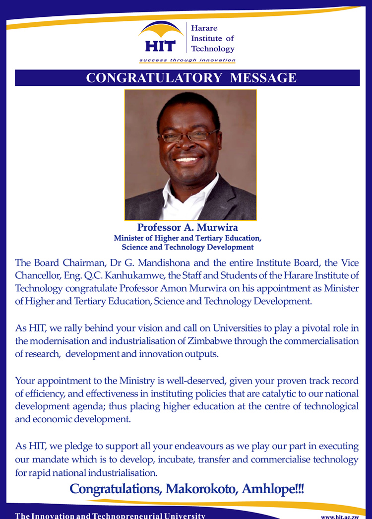 Congratulations to Professor A. Murwira, Minister of Higher and Tertiary Education, Science and Technology Development.