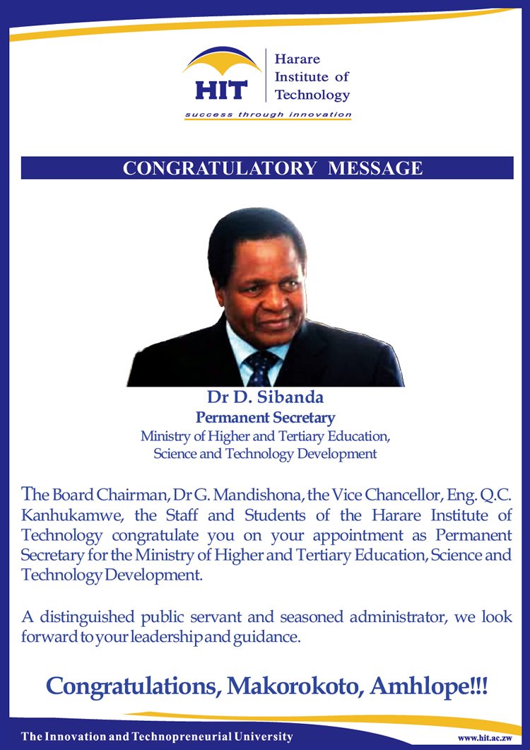 Congratulations to Dr D. Sibanda. Permanent Secretary for the Ministry of Higher and Tertiary Education, Science and Technology Development